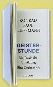 K.P. Liessmann: Geisterstunde