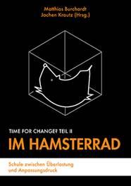 Time for Change Teil II: Im Hamsterrad